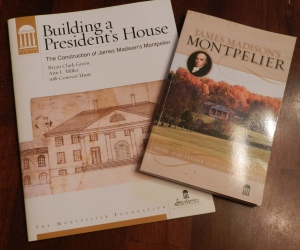 Montpelier Foundation Books on Preservation of the Site
