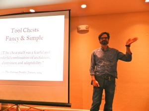Chris Schwarz giving a talk on 'Tool Chests Fancy & Simple'