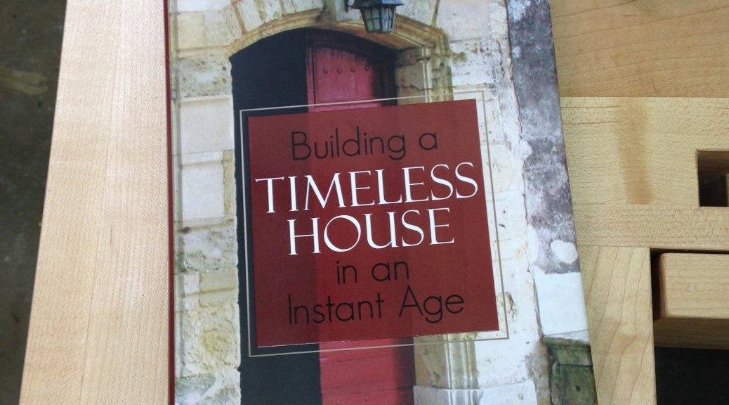 Building a Timeless House by Brent Hull