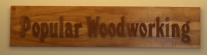 Popular Woodworking Sign