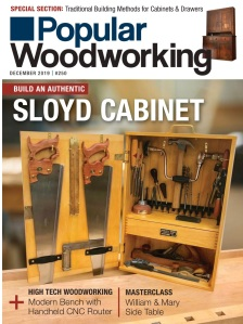 Popular Woodworking December 2019 Cover -- Build an Authentic Sloyd Tool Cabinet by Bill Rainford